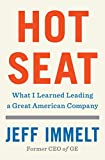Hot Seat: What I Learned Leading a Great...