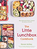 The Little Lunchbox Cookbook: 60 Easy...