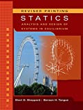 Statics: Analysis and Design of Systems...