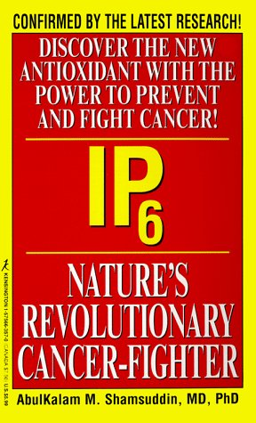 IP6: Nature's Revolutionary Cancer Fighter
