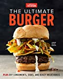 The Ultimate Burger: Plus DIY...