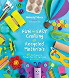 Fun and Easy Crafting with Recycled...