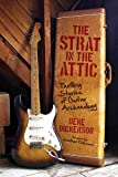 The Strat in the Attic: Thrilling...