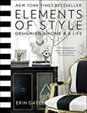 Elements of Style: Designing a Home & a...