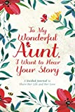 To My Wonderful Aunt, I Want to Hear...