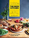 The Beer Kitchen: The Art and Science of...