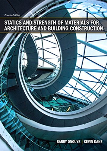 Statics and Strength of Materials for Architecture