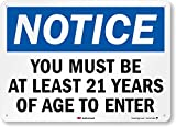 'Notice - You Must Be at Least 21 Years...