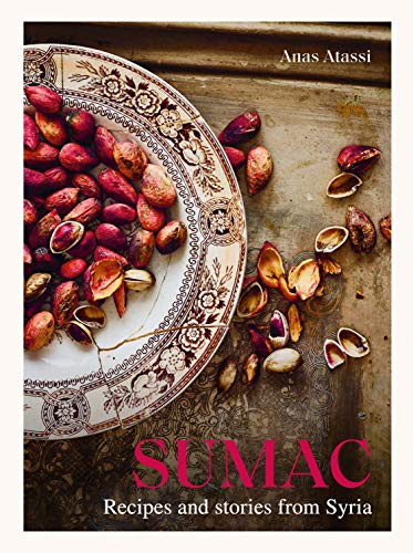 Sumac: Recipes and Stories from Syria Hardcover
