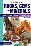 Collecting Rocks, Gems and Minerals:...