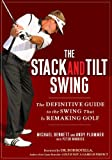 The Stack and Tilt Swing: The Definitive...