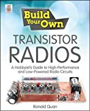 Build Your Own Transistor Radios: A...