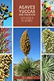 Agaves, Yuccas, and Their Kin: Seven...