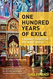 One Hundred Years of Exile: A...