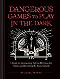 Dangerous Games to Play in the Dark:...