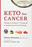 Keto for Cancer: Ketogenic Metabolic...