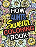 How Aunt's Swear: A Sweary Adult...